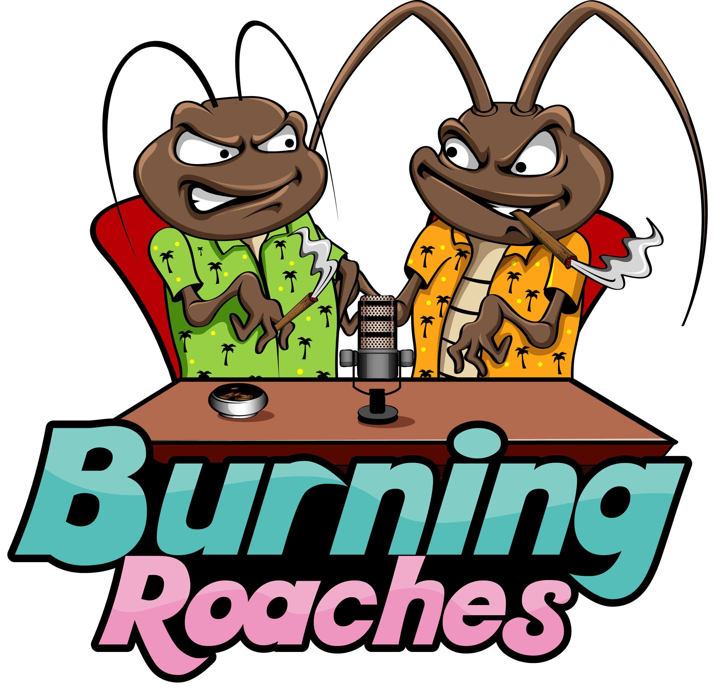 The Burning Roaches Podcast